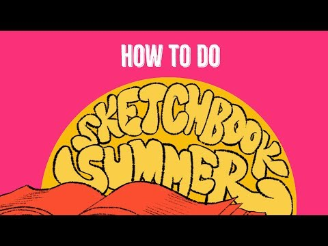 How To Do Sketchbook Summer
