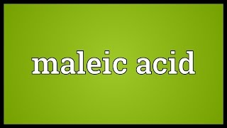 maleic acid meaning