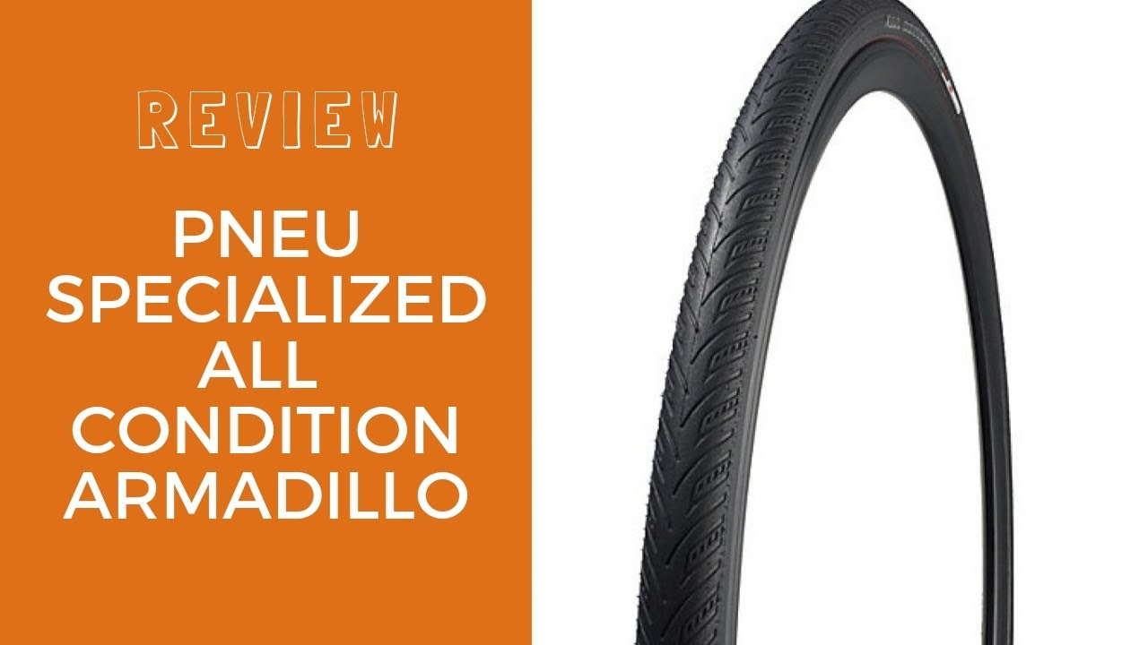 Review Pneu Specialized All Condition Armadillo Youtube