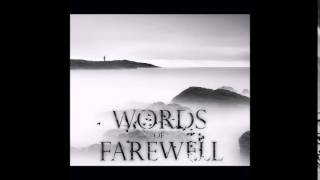 Words Of Farewell - On Second Thought