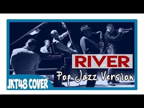 JKT48 - River (Cover By Monicazendrato) Pop Jazz Ver