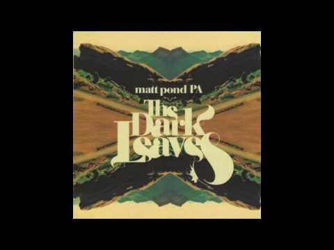Matt Pond PA - Starting