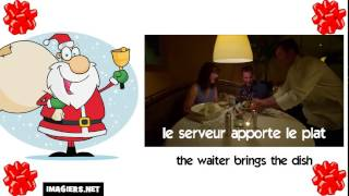 Learn French with Santa # the waiter brings the dish
