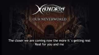 Xandria - Our Neverworld (With Lyrics)