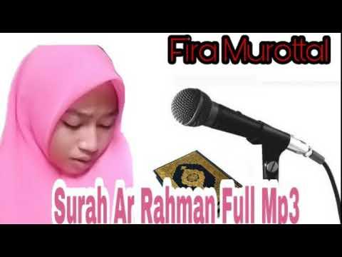 Fira Surah Ar Rahman Full MP3
