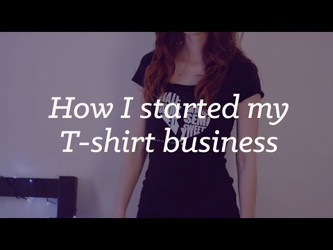How I started my business selling T-shirts online