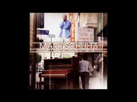 Mark Schultz - 2001 Song Cinema  (FULL ALBUM)