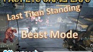 Titanfall Fast LTS Games - Rush, Crush & Spank Baby...