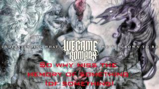 We Came As Romans | Just Keep Breathing | Lyrics
