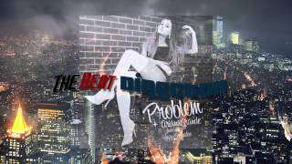 Download Ariana Grande - Problem ft. Iggy Azalea (Dustin Que Remix) MP3 song and Music Video