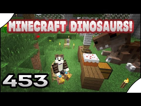 Minecraft Dinosaurs! || 453 || Happy Birthday Benny