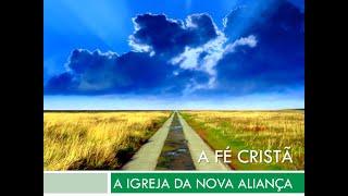#09 Curso de crescimento - Igreja da nova aliança