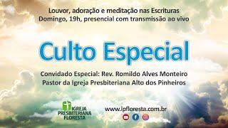 Culto especial | Com Rev. Romildo Alves Monteiro  | Culto  30/05/2021