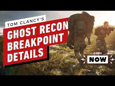 Ghost Recon: Breakpoint Release Date and Details - IGN Now