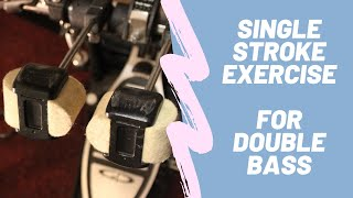 Single Stroke Exercise for Double Bass