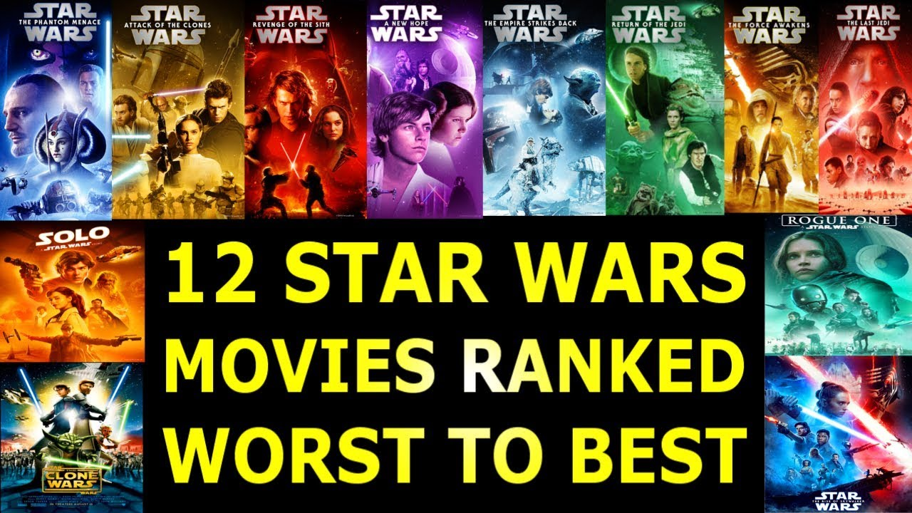 12 Star Wars Movies Ranked Worst To Best Youtube