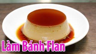 ✅ Làm Bánh FLAN Không Cần Lò Nướng - Dễ Làm Đơn Giản Nhất Mà Ngon | Hồn Việt Food