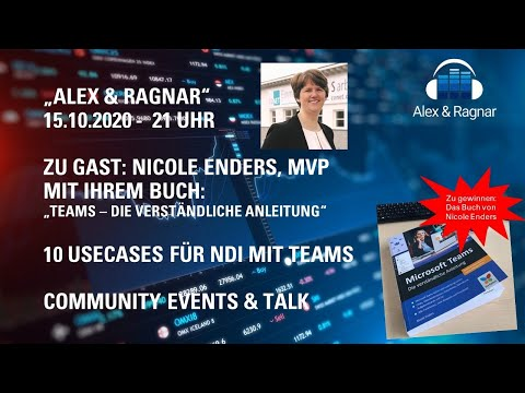 """Alex & Ragnar"" - 15.10.20-LiveStream: Microsoft Teams Buch von Nicole Enders + Top 10 NDI Use Cases"