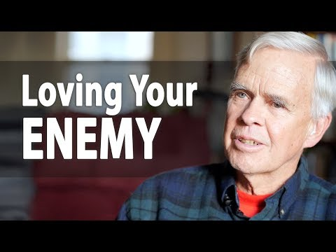 The Power of Loving Your Enemy