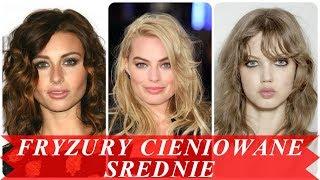 Nowoczesne fryzury damskie cieniowane sredni