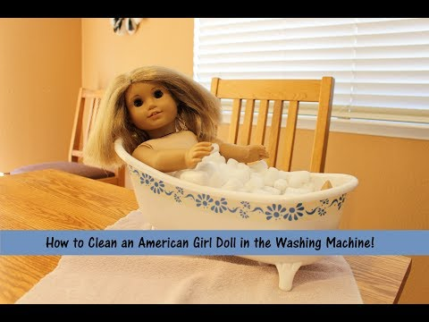 How to Wash Your American Girl Doll!
