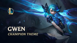 Gwen, The Hallowed Seamstress | Champion Theme - League of Legends