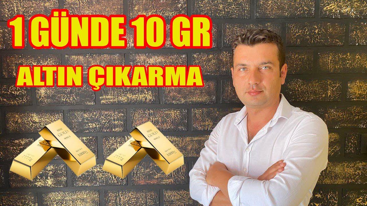 Download ALTIN ÇIKARMA=  1 GÜNDE 10 GR ALTIN ÇIKARMA