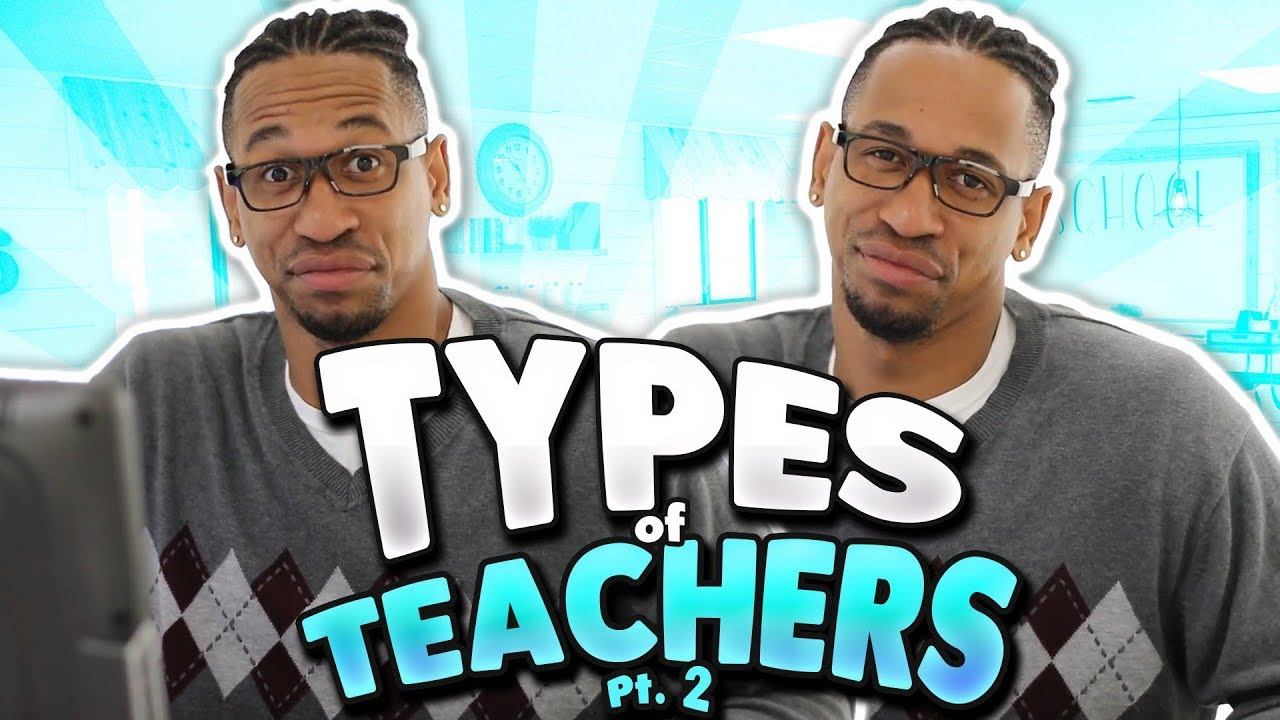 TYPES OF TEACHERS (Part 2)