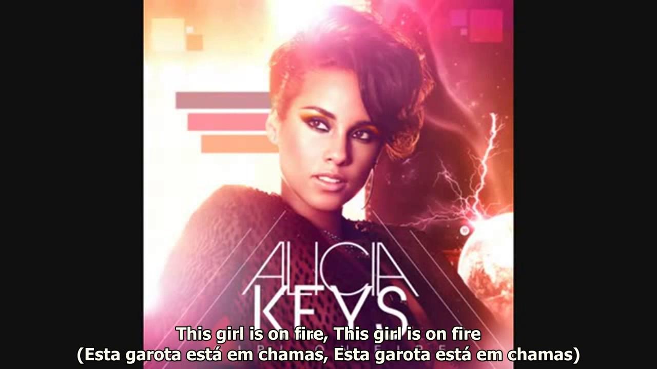 Alicia Keys Girl On Fire Legenda Ingles E Portugues Youtube