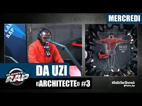 Youtube: Planète Rap – Da Uzi«Architecte» #Mercredi