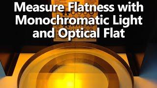 Using A Monochromatic Light And Optical Flat To Measure Flatness Youtube Monochromatic Optical Light