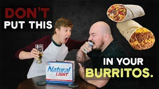 How to NOT make a Burrito! Booze and News fun