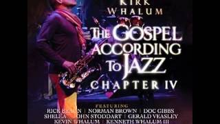 Kirk Whalum - Keep on Pushing