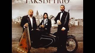 Taksim Trio - Taksim Trio 2