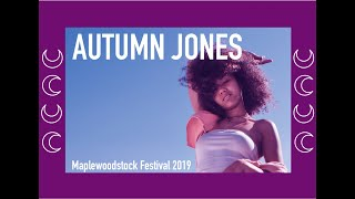 Autumn Jones - Maplewoodstock 2019