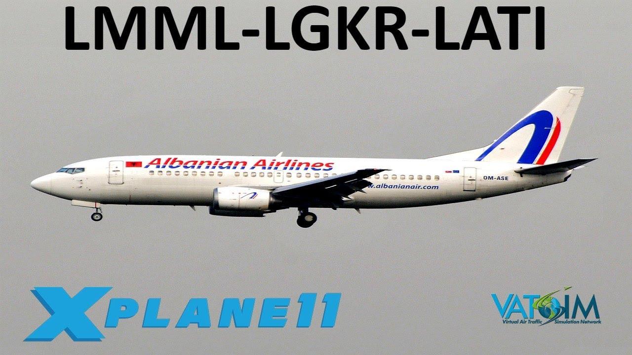 X-Plane 11 | FlyTampa Corfu & Albania!! | B738 B733 | VATSIM