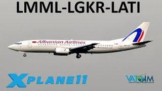 X-Plane 11 | FlyTampa Corfu & Albania!! | B738 B733 | VATSIM | Malta, Corfu & Tirana!!