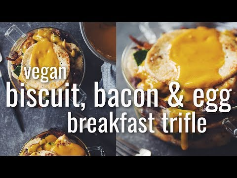 VEGAN BISCUIT, BACON & EGG BREAKFAST TRIFLE | hot for food