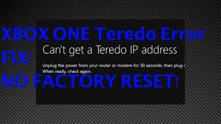 Quick XBOX ONE Teredo Problem Fix! NO FACTORY RESET! Easy!