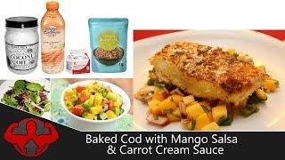 Baked Cod Fish W/ Mango Salsa & Carrot Cream Sauce