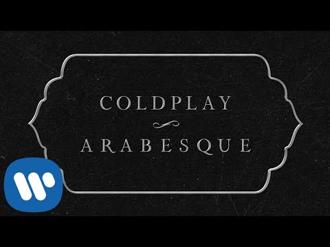 "Coldplay - New Songs ""Orphans"" & ""Arabesque"""