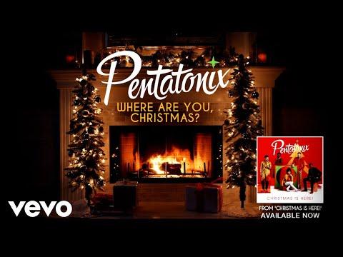 download [Yule Log Audio] Where Are You, Christmas? - Pentatonix