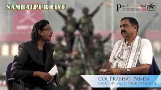Sambalpur LIVE || Col Prabhat Panda || Trupti Panda || Terrorism in India - 03