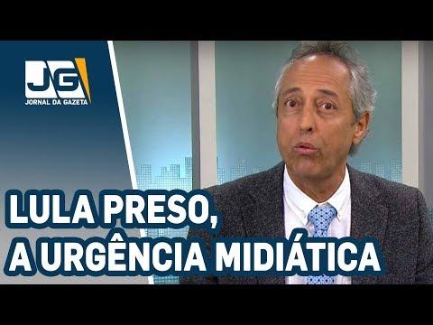 Bob Fernandes/Lula preso, a urgência Midiática e Política via Justiça... as lições para a História.