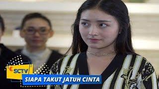 Download lagu Highlight Siapa Takut Jatuh Cinta - Episode 98