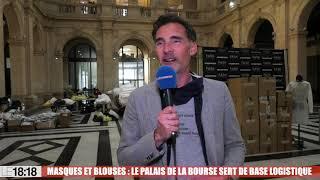 Marseille : le Palais de la Bourse transformé en base logistique pour des masques et des blouses