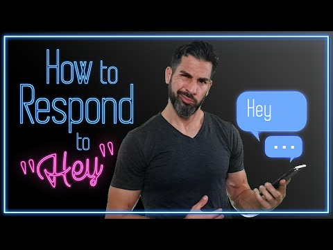 💡Advice HOW To Respond To HEY Text/Online Dating) Message   🤦How To Respond To