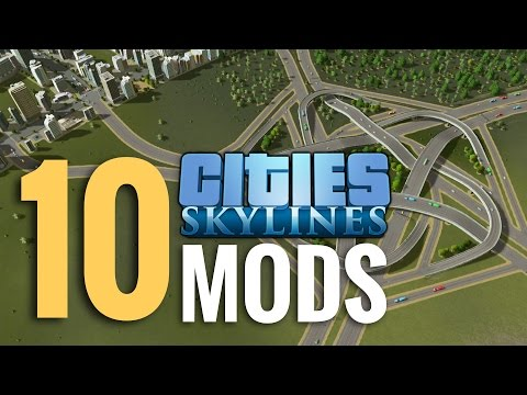 10 Best Mods for Cities: Skylines