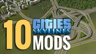 10 Best Mods for Cities: Skylines