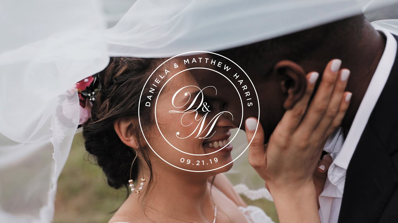 Daniela + Matthew Harris Wedding Film